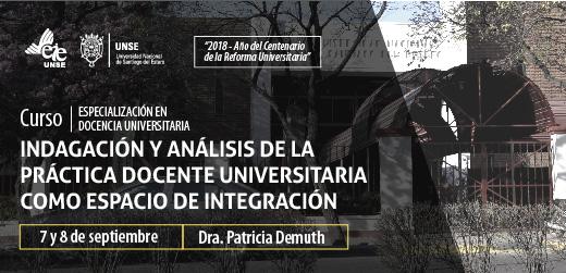"""""""Indagación y Análisis de la Práctica Docente Universitaria como Espacio de Integración"""""""
