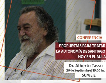 El Dr. Alberto Tasso brindará herramientas para tratar la autonomía provincial en el aula