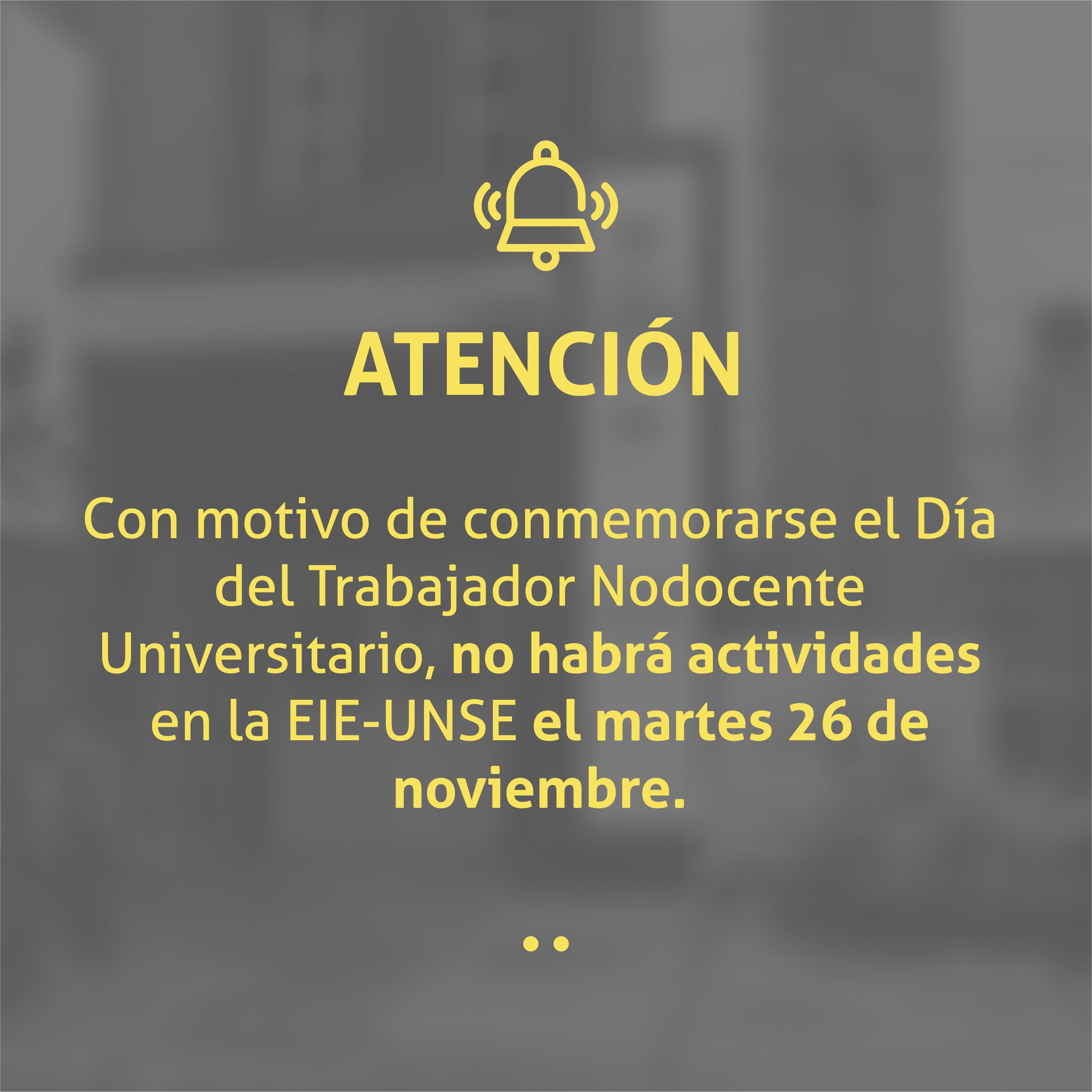 No habrá actividades el martes 26 de noviembre