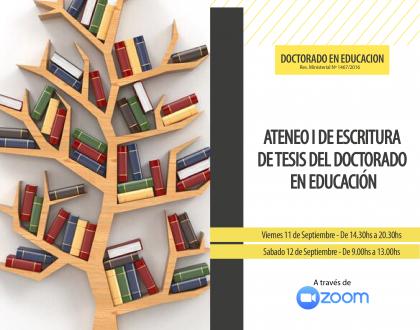 ATENEO I DE ESCRITURA DE TESIS DEL DOCTORADO EN EDUCACIÓN