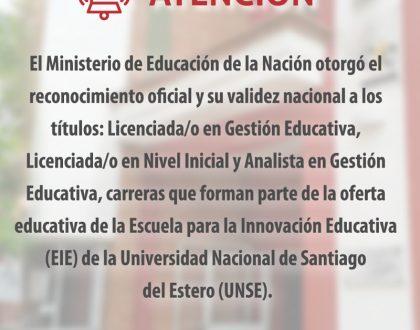 Otorgan reconocimiento oficial y validez nacional a carreras de la EIE UNSE