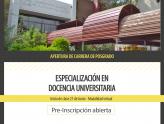Pre-inscripción abierta a la Especialización en Docencia Universitaria - Cohorte 2021