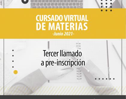 Tercer Llamado A Preinscripción Para El Cursado Virtual De Espacios Curriculares